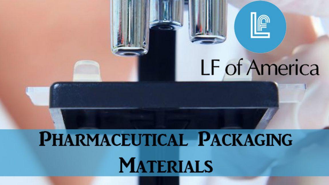 Pharmaceutical Packaging Materials