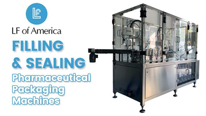 Filling & Sealing Pharmaceutical Packaging Machines