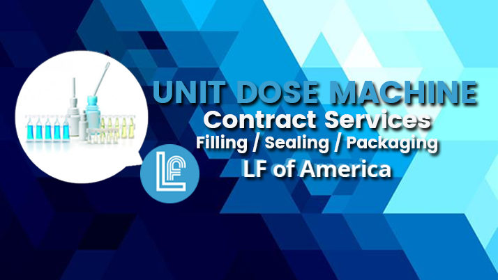 Unit Dose Machine | Contract Filling, Sealing, & Liquid Packaging Services